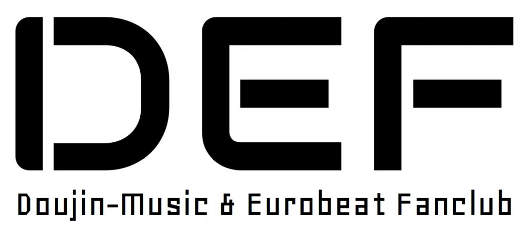 「DEF」 - Doujin-Music & Eurobeat Fanclub